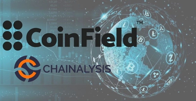 Chainalysis Partners With CoinField To Offer Crypto Solution