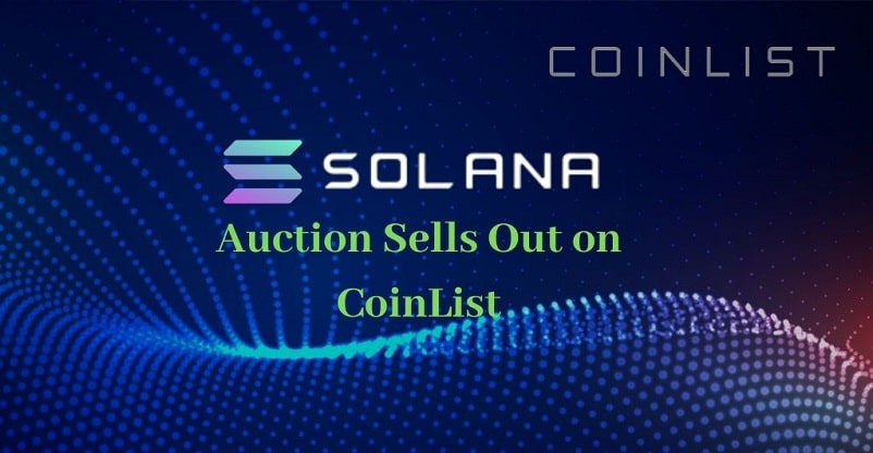Solana Sells Out Its Auction on Coinlist Platform