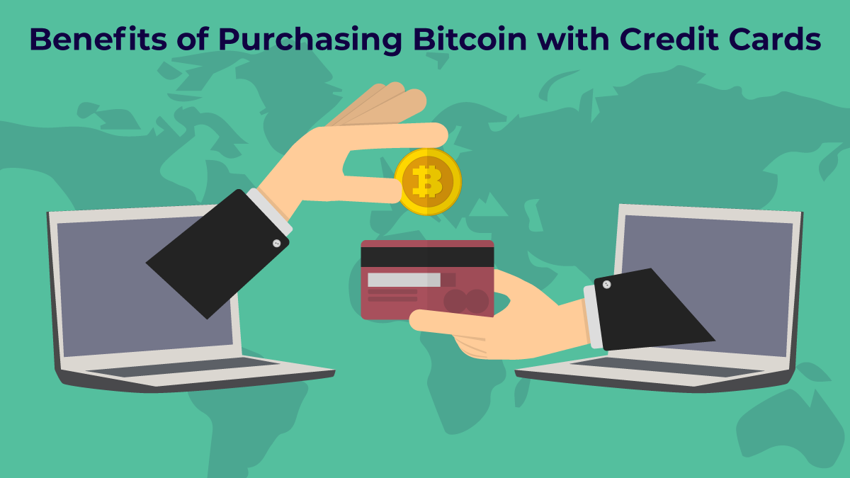 Advantages of Bitcoin with Credit Cards