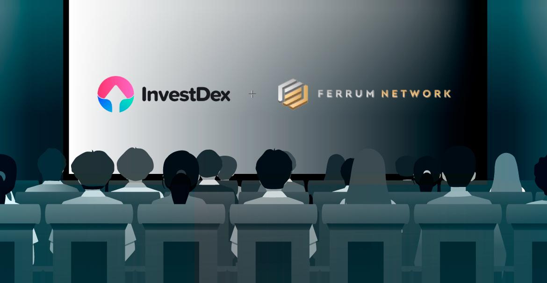 InvestDex & Ferrum Network Form a Strategic Alliance